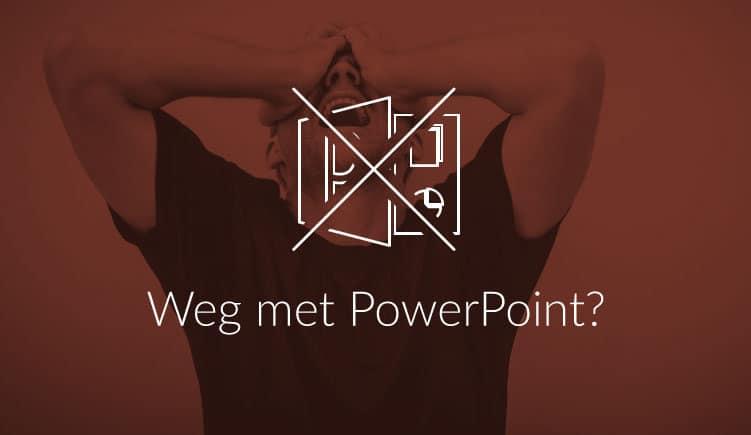 Blogartikel - Weg met Powerpoint?