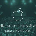 Welke presentatiesoftware gebruikt Apple?