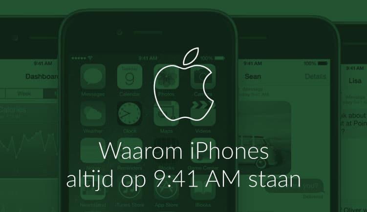 Blog: waarom iPhones altijd op 9:41 AM staan
