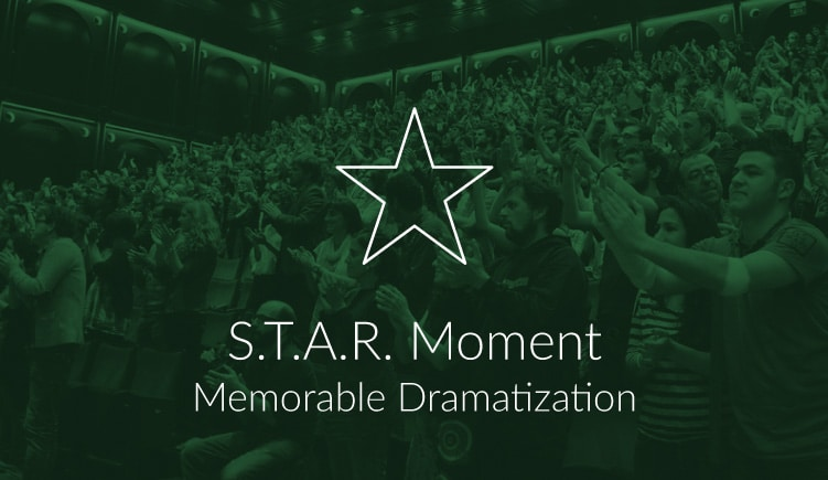 Blogartikel over S.T.A.R. Moment: Memorable Dramatization