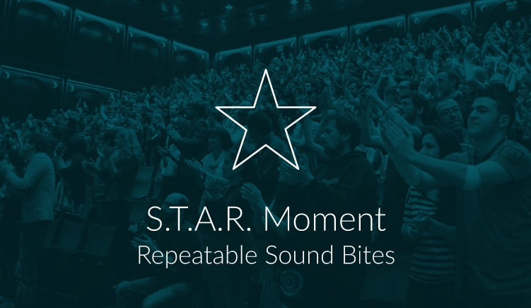 Blogartikel over S.T.A.R. Moment: Repeatable Sound Bites